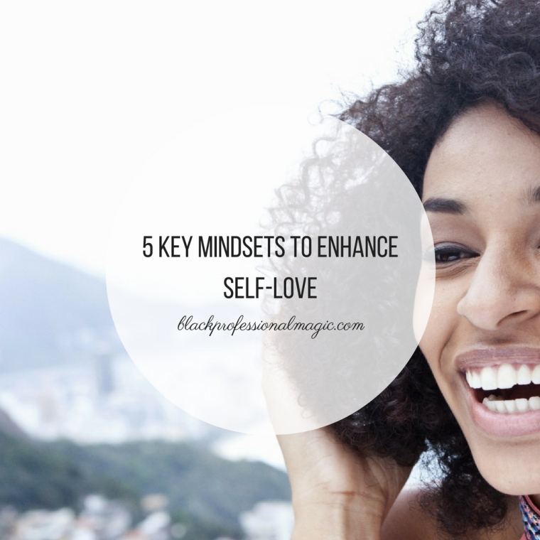 5-key-mindsets-to-enhance-self-love