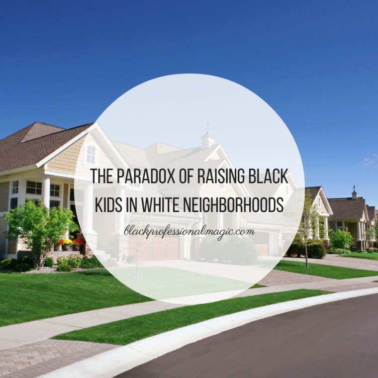 the-paradox-of-raising-black-kids-in-white-neighborhoods
